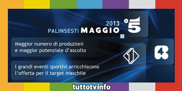 palinsesti-mediaset-maggio-2013