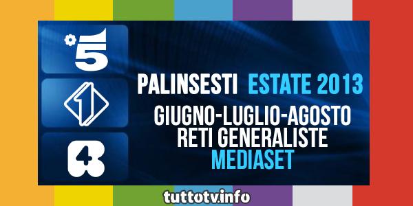 palinsesti-mediaset-estate-2013