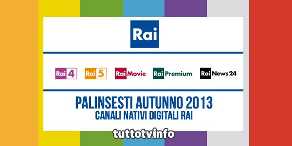 palinsesti-rai-autunno-2013-canali-digitali