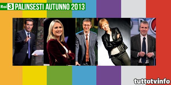 palinsesti-rai3-autunno2013