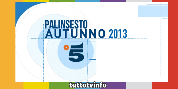 canale5_palinsesto_autunno_2013
