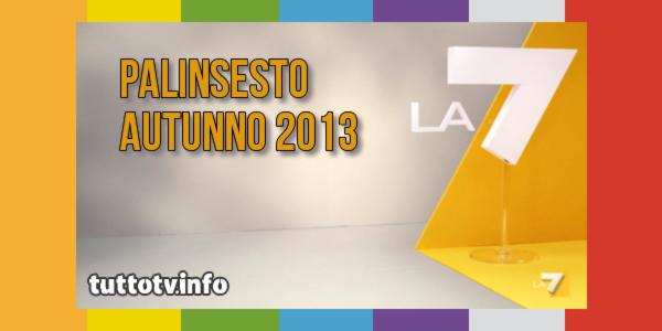 la7-palinsesto-autunno2013