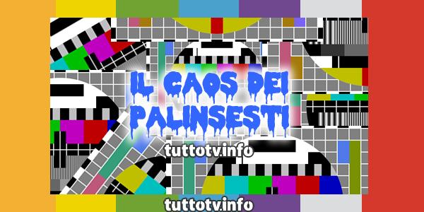 caos_palinsesti_variazioni