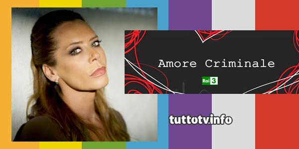 amore-criminale_rai3_barbara-de-rossi