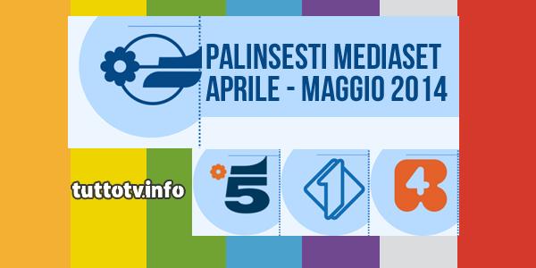 palinsesti-mediaset_aprile-maggio_2014