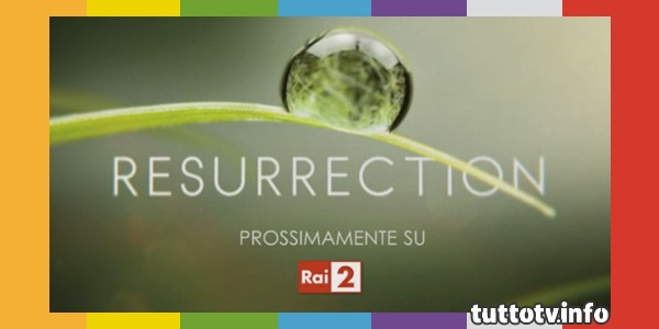 resurrection_rai3