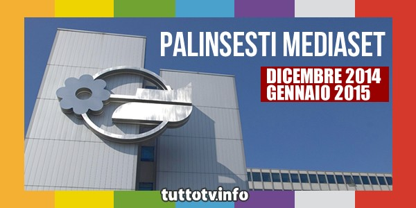 palinsesti_mediaset_dicembre-2014_gennaio-2015