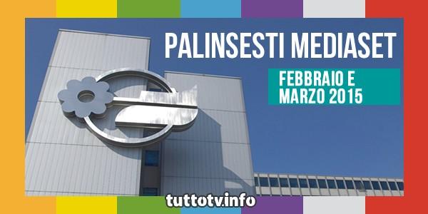 palinsesti_mediaset_febbraio-marzo-2015