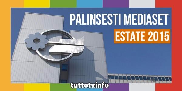palinsesti_mediaset_estate_2015