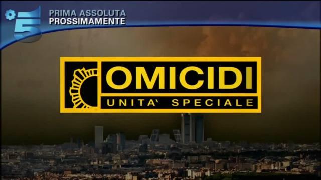 omicidi-unita-speciale-homicidios-canale5