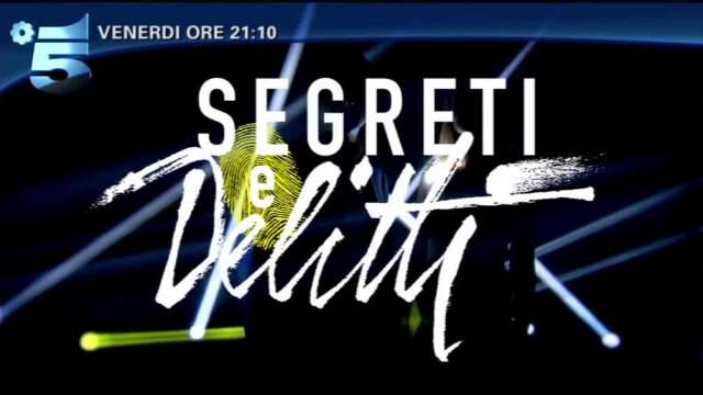segreti-e-delitti-canale5