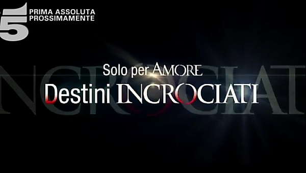 solo-per-amore-2-destini-incrociati