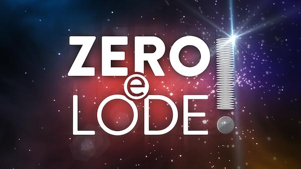 Zero-e-Lode